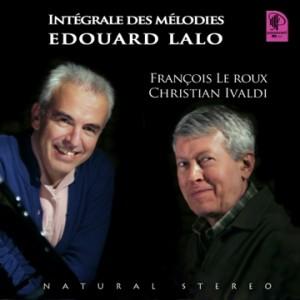 L'intégrale des Mélodies d'Edouard Lalo, enregistrée par le label Passavant, présentée dans la revue Stéréo Prestige et image de Juin 2012