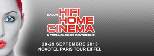 Salon Hi-Fi Home Cinéma et technologies d'intérieur- 28/29 septembre 2013: c'est ce week-end !