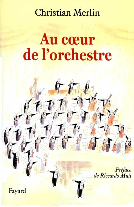 Au coeur de l'orchestre Christian Merlin